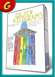 G- GOLDEN KILOGRAMS by Rainey Hayes